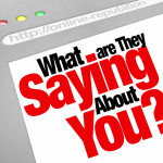 The words What Are They Saying About You? on a website screen to